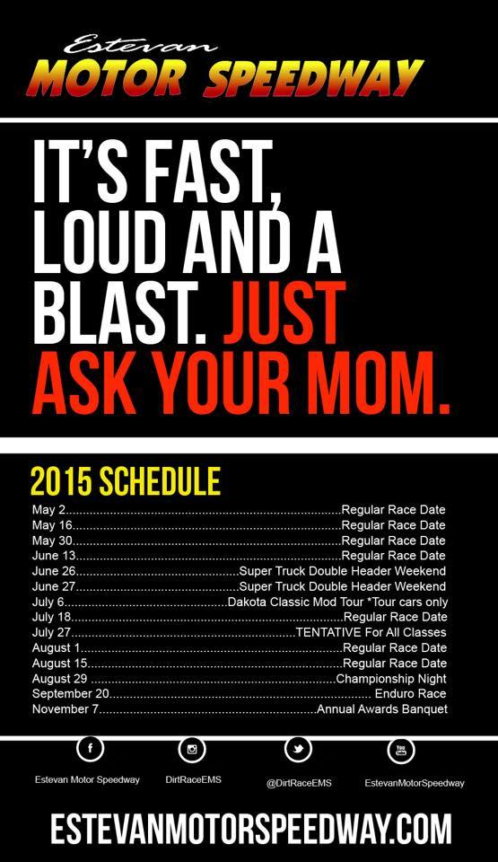 Race Schedule 2015 | Estevan Motor Speedway